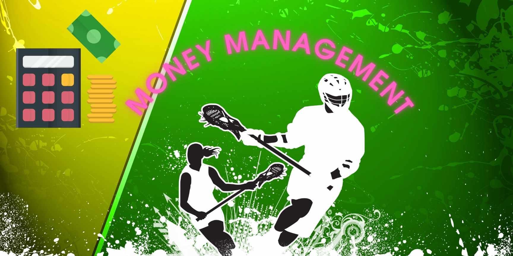 money management in lacrosse