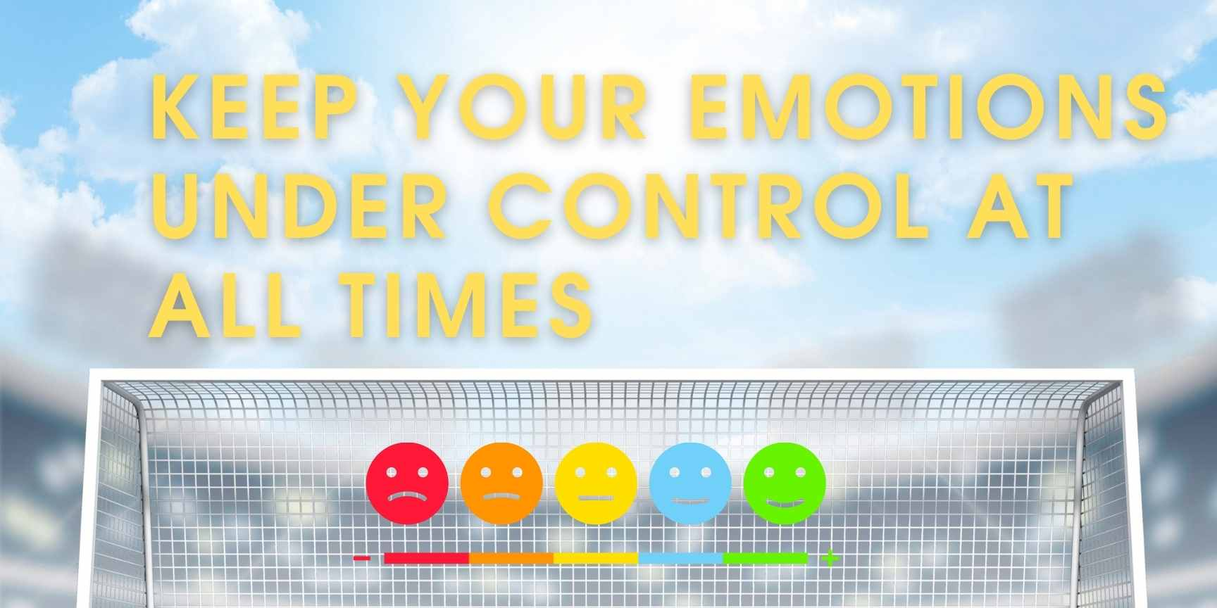 keep your emotions